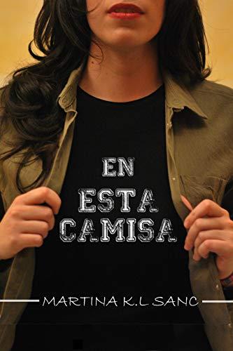 En esta camisa por Martina K.L Sanc