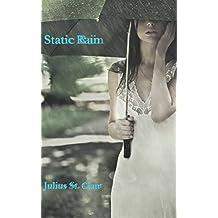 Static Rain (J Clair Short Stories)