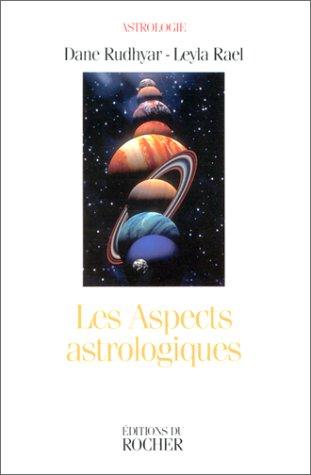 Les Aspects astrologiques. Une approche base sur le processus