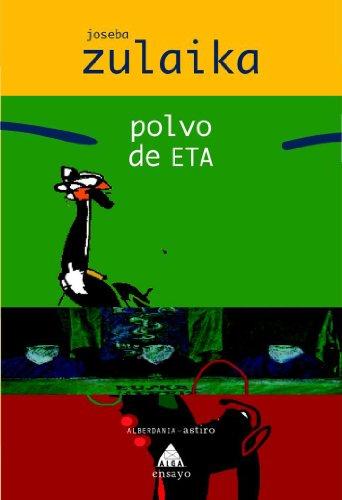 Polvo de ETA por Joseba Zulaika Irureta