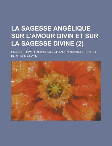 La Sagesse Angelique Sur L'Amour Divin Et Sur La Sagesse Divine (2)