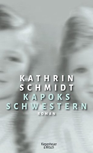 Kapoks Schwestern: Roman