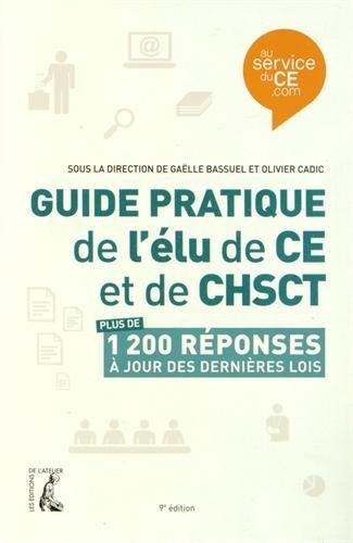 Guide pratique de l'élu de CE et de CHSCT par Gaëlle Bassuel