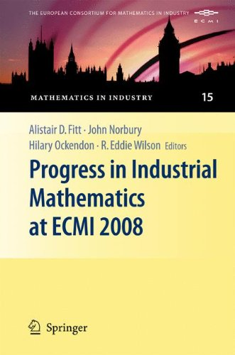 Progress in Industrial Mathematics at ECMI 2008 (Mathematics in Industry)