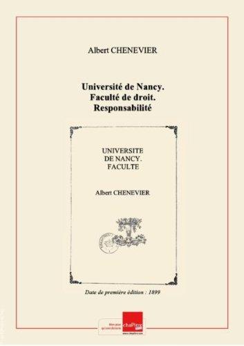 Université de Nancy. Faculté de droit. Responsabilité contractuelle et responsabilité délictuelle. Thèse pour le doctorat en droit, présentée par Albert Chenevier,... L'acte public sera soutenu le... 15 décembre 1899... [Edition de 1899]