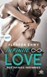 Infinite Love, tome 4 : Nos infinies insomnies par Enwy