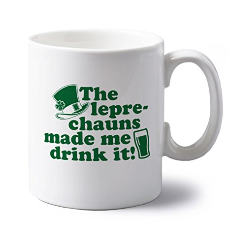 the-leprechauns-made-me-drink-it-10-oz-ceramic-mug-by-flox-creative