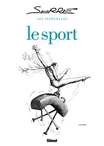 Les intégrales Serre : Le sport por Claude Serre