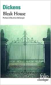 Amazon.fr - Bleak House - Dickens,Charles, Bellanger,Aurélien,  Monod,Sylvère - Livres