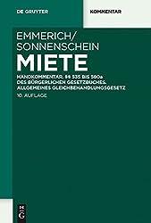 Miete: Handkommentar. §§ 535 bis 580a des Bürgerlichen Gesetzbuches. Allgemeines Gleichbehandlungsgesetz (De Gruyter Kommentar)