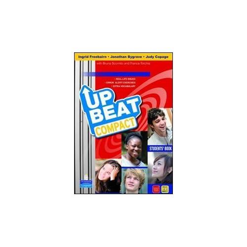 Upbeat. Ediz. Compatta. Con Espansione Online. Per Le Scuole Superiori