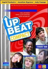 Upbeat. Ediz. compatta. Per le Scuole superiori. Con espansione online