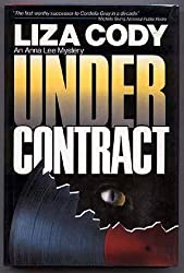 Under Contract (The Crime club) by Liza Cody (1986-10-20)