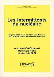 Les intermittents du nucleaire (enquet STED)