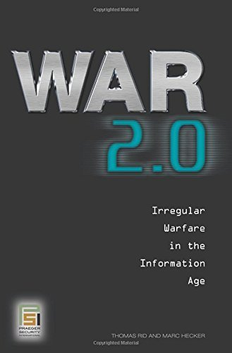 War 2.0: Irregular Warfare in the Information Age (Praeger Security International) by Thomas Rid (2009-05-14)