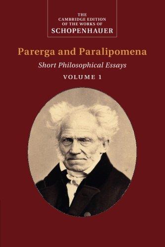 Schopenhauer: Parerga and Paralipomena (The Cambridge Edition of the Works of Schopenhauer)