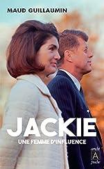 Jackie, une femme d'influence de Maud Guillaumin