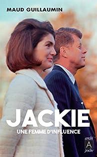 Jackie, une femme d'influence par Maud Guillaumin