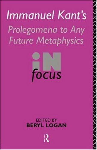 Prolegomena to Any Future Metaphysics (Philosophers in Focus)