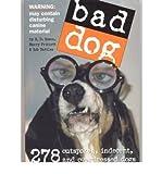 [(Bad Dog )] [Author: Richard Dean Rosen] [Jan-2006]