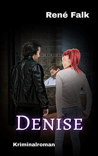 Buchseite und Rezensionen zu 'Denise' von René Falk