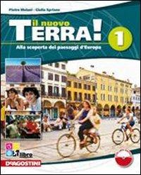 Il nuovo terra. Per la Scuola media! Con espansione online: NUOVO TERRA 1+REG.IT+ATL +LD