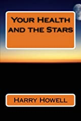 Your Health & the Stars Paperback