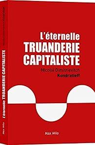 L'éternelle truanderie capitaliste par Jean-François Bouchard