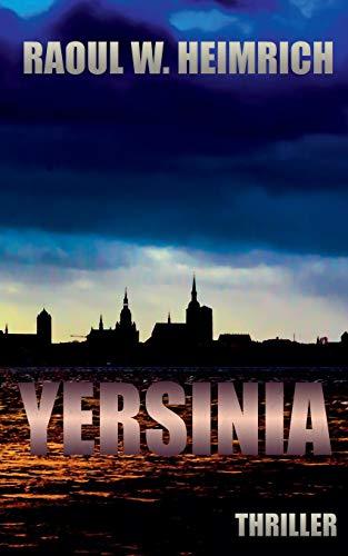 Yersinia: Ein Stralsund Thriller