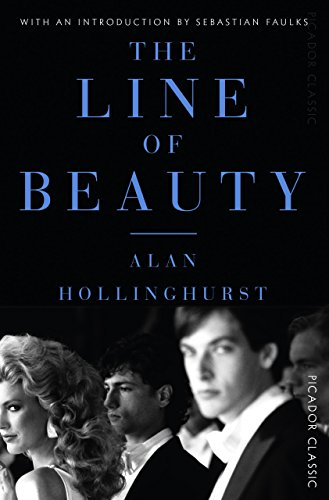 The Line of Beauty: Picador Classic by [Hollinghurst, Alan]