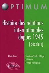 Histoire des relations internationales depuis 1945 les dossiers