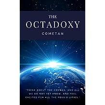 The Octadoxy: The Principles of Advancement & Eschatology (Original Omnidoxical Series Book 8)