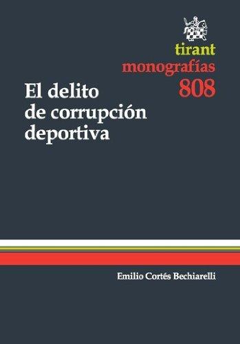 Descargar mobi libros El delito de corrupción deportiva PDF CHM ePub