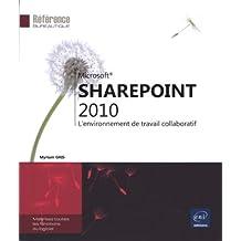 SharePoint 2010 - L'environnement de travail collaboratif