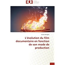 L'évolution du film documentaire en fonction de son mode de production (Omn.Univ.Europ.)