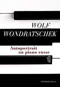 Autoportrait au piano russe par Wolf Wondratschek