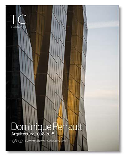 Dominique Perrault. Arquitectura 2008- 2018 (TC CUADERNOS)