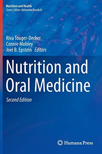 Nutrition and Oral Medicine (Nutrition and Health) -
