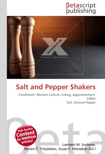 Salt and Pepper Shakers: Condiment, Western Culture, Eating, Apportionment, Edible Salt, Ground Pepper