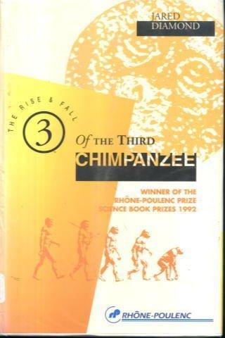 Rise and Fall of the Third Chimpanzee (Special Sale): (Thone Poulenc) - Radius Diamond