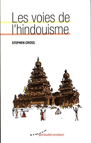Les voies de l'hindouisme par Stephen Cross