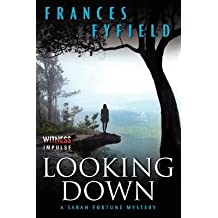 [ { Looking Down } ] BY ( Author ) Jul-2014 [ Paperback ]