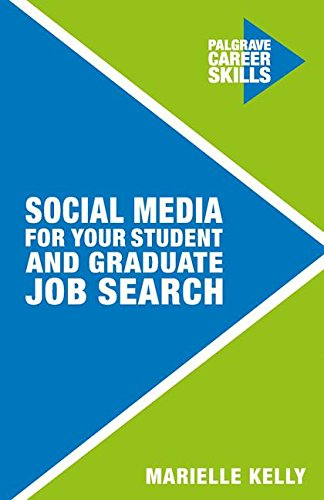 Social Media for Your Student and Graduate Job Search par Marielle Kelly
