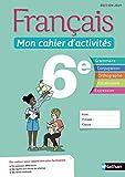 Français - Mon cahier d'activités - 6e