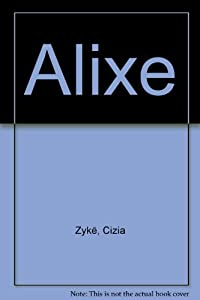 """Afficher """"Alixe"""""""