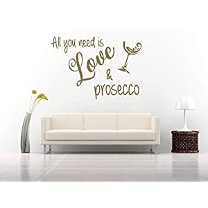 All you need is love and prosecco, Vinyl, Wandkunst Aufkleber, Wandbild, Aufkleber. Haus, Wanddekoration, Küche, Esszimmer.