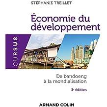 Economie du développement - 3e éd. - De Bandoeng à la mondialisation