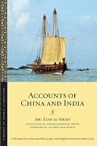 Accounts of China and India (Library of Arabic Literature) por Abu Zayd al-Sirafi