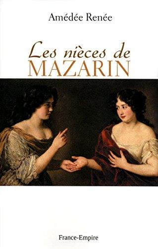Les nièces de mazarin par Renee Amedee