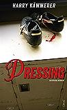 Pressing (Ein Chefinspektor-Mader-Krimi 4)